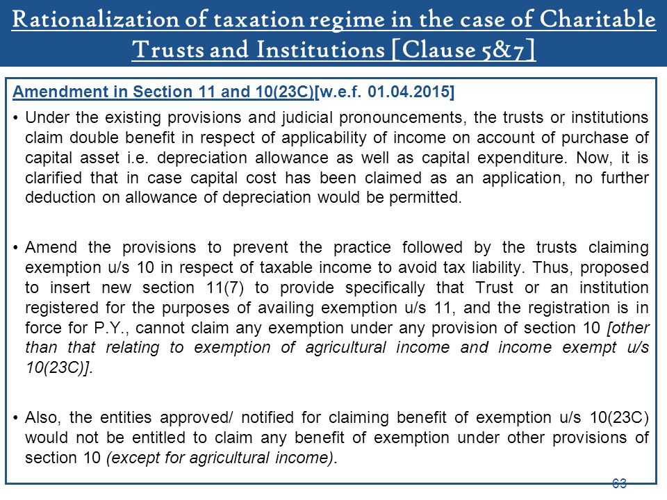 Rationalization of taxation regime in the case of Charitable Trusts and Institutions [Clause 5&7]
